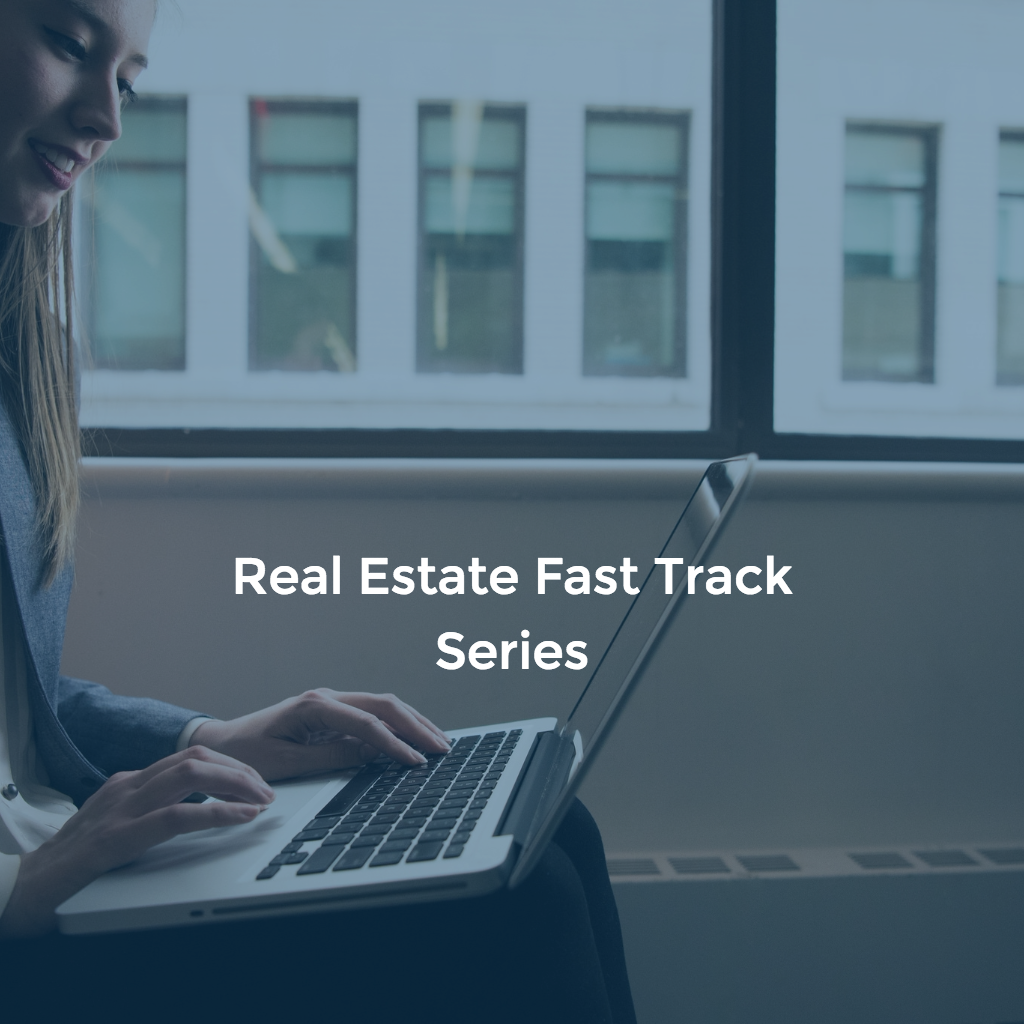 Real Estate Fast Track Series
